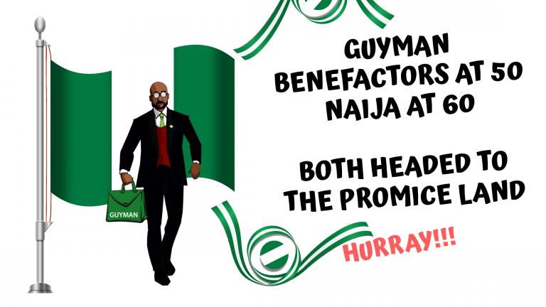 Guyman Benefactors at 50, Naija at 60